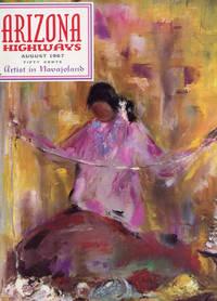 ARIZONA HIGHWAYS : ARTIST IN NAVAJOLAND : August 1967, Volume XLIII (43), No 8