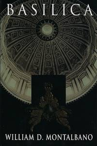 Basilica by  William Montalbano - Hardcover - from Mom's Resale (SKU: 2B-9/25/8-04)