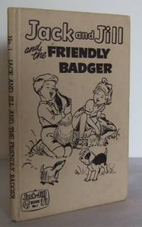 Jack and Jill and the friendly Badger