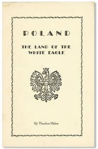 Poland, the Land of the White Eagle