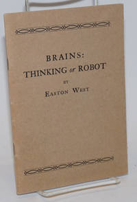 Brains: Thinking or Robot