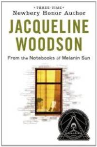 From the Notebooks of Melanin Sun by Jacqueline Woodson - Hardcover - 2010-02-06 - from Books Express (SKU: 0399252800)