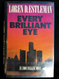 Every Brilliant Eye by Loren D. Estleman - Signed First Edition - 1986 - from Mutiny Information Cafe (SKU: 126310)
