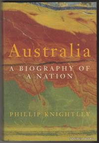 AUSTRALIA: A Biography of a Nation  (Signed Copy)
