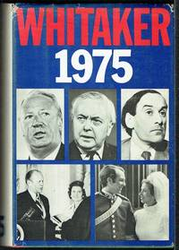 Whitaker's Almanack 1975: Complete Edition with General Election Supplement, October 10, 1974