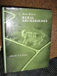 Recent Work In Rural Archeology