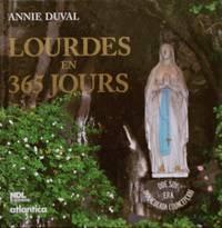 Lourdes en 365 jours