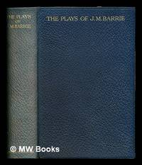 image of The plays of J. M. Barrie in one volume