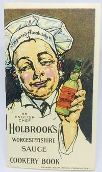 Holbrook's Worcestershire Sauce Cookery Book Imported Absolutely!
