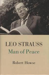 Leo Strauss: Man of Peace