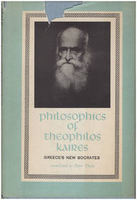 Philosophics of Theophilos Kaires: Greece's New Socrates