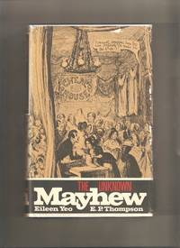 The Unknown Mayhew by  E.P  Eileen; Thompson - 1st Edition 1st Printing - 1971 - from Lost Pages & Forgotten Words (SKU: 002634)