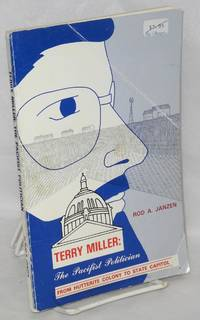 Terry Miller: The pacifist politician. From Hutterite colony to state capitol