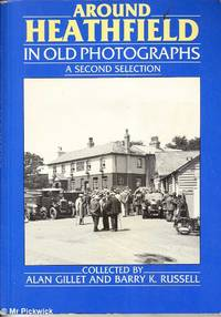 image of Around Heathfield in Old Photographs: A Second Selection