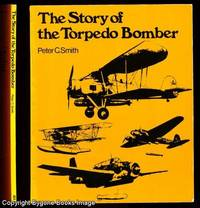 The Story of the Torpedo Bomber