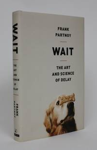 image of Wait: The Art And Science of Delay