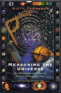 Measuring the Universe.  Our Historic Quest to Chart the Horizons of Space and Time