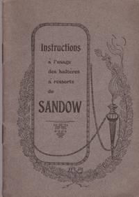 Instructions à l'usage des haltères à ressorts de Sandow