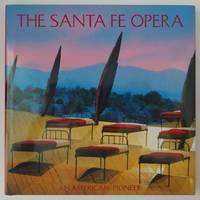 image of The Santa Fe Opera: An American Pioneer