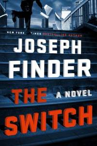 The Switch by Joseph Finder - Hardcover - 2017 - from ThriftBooks and Biblio.com
