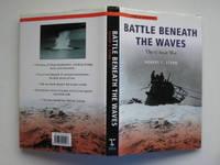 image of Battle beneath the waves: the U-boat war