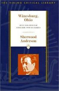 image of Winesburg, Ohio: Text and Criticism (Critical Library, Viking)