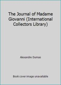The Journal of Madame Giovanni International Collectors Library
