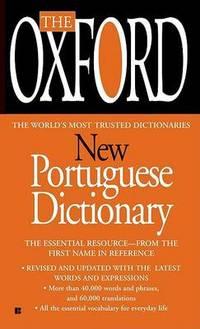 The Oxford New Portuguese Dictionary: Portuguese-English, English-Portuguese