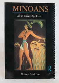 Minoans. Life in Bronze Age Crete