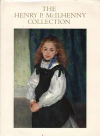 The Henry P. McIlhenny Collection by Joseph J. Rishel - Paperback - First Edition - 1987 - from Mr Pickwick's Fine Old Books (SKU: 17844)