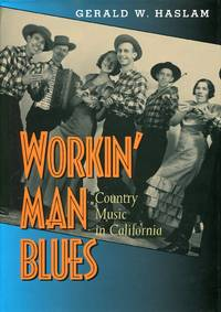 image of Workin' Man Blues: Country Music in California