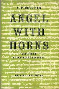 ANGEL WITH HORNS and Other Shakespeare Lectures.