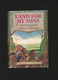 Land For My Sons : A Frontier Tale of the American Revolution