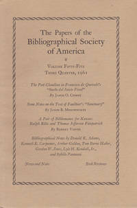THE PAPERS OF THE BIBLIOGRAPHICAL SOCIETY OF AMERICA. Volume Fifty-Five, Third Quarter, 1961.