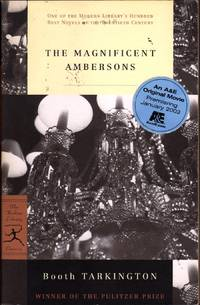 The Magnificent Ambersons (Modern Library 100 Best Novels)