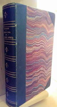 Explorations and Adventures in Equatorial Africa;  With Accounts of the  Manners and Customs of the People