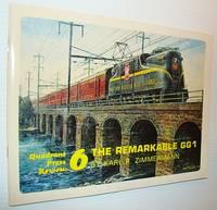 Quadrant Press Review 6 - The Remarkable GG1 (Pennsylvania Railroad)