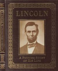 Lincoln: a Picture Story of His Life