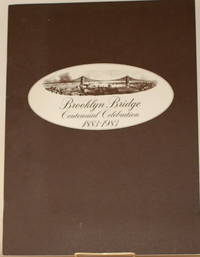 BROOKLYN BRIDGE CENTENNIAL CELEBRATION 1883-1983