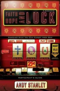 image of Faith, Hope, and Luck : Discover What You Can Expect from God
