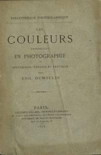 LES COULEURS REPRODUITES EN PHOTOGRAPHIE.; HISTORIQUE, THÉORIE ET PRATIQUE