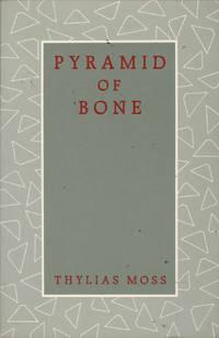 Pyramid of Bone: Poems