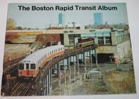 The Boston Rapid Transit Album (Bulletin Number Seventeen)