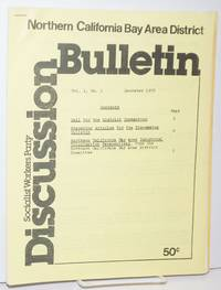 Northern California Bay Area District discussion bulletins, vol. 1, no. 1 & 2, December, 1978-January, 1979