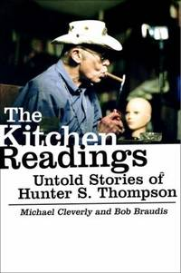 image of The Kitchen Readings : Untold Stories of Hunter S. Thompson