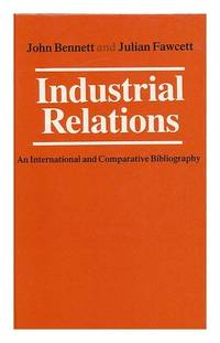 Industrial Relations: An International and Comparative Bibliography