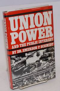 image of Union power and the public interest