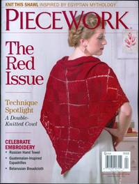 Piecework Magazine: The Red Issue (March/April 2014) by Jeane Hutchins (editor) - 2014