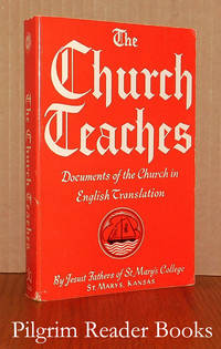The Church Teaches: Documents of the Church in English Translation.