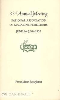 33RD ANNUAL MEETING NATIONAL ASSOCIATION OF MAGAZINE PUBLISHERS